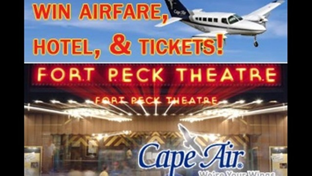Fort Peck Theater and Cape Air Promotion