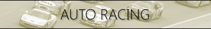 Click Here for Auto Racing